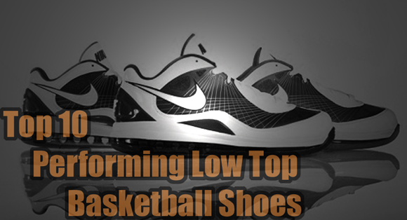 Top 10 Performing Low Top Basketball Shoes Main