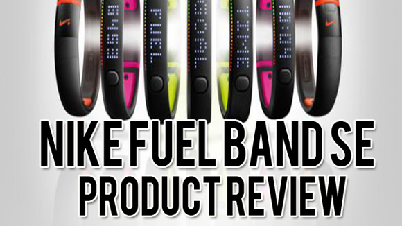 Nike Fuel Band SE Product Review