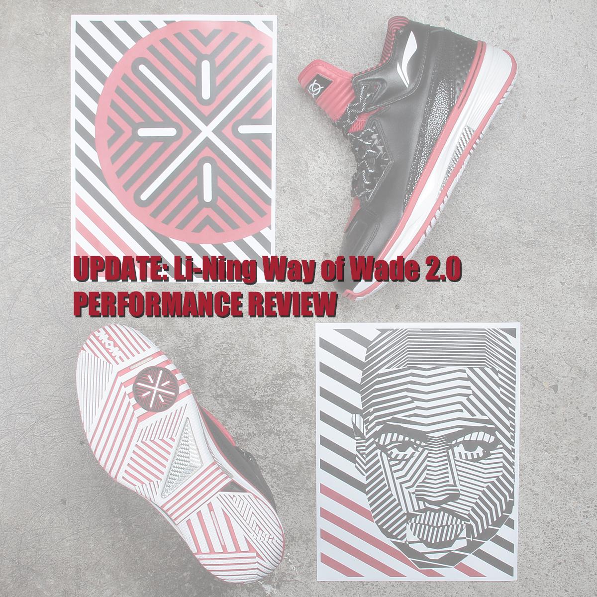 Li-Ning Way of Wade 2.0 Performance Review Update