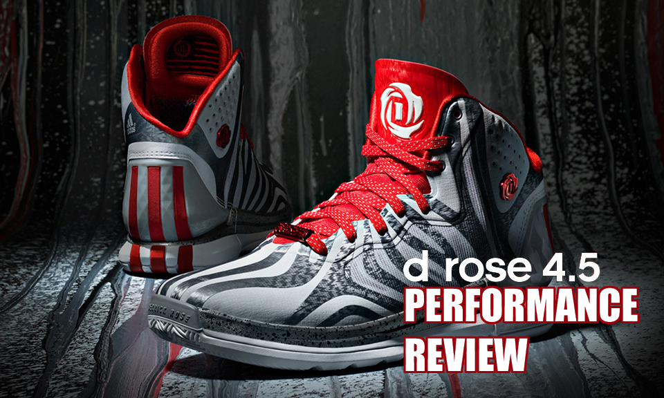 adidas D Rose 4.5 Performance Review