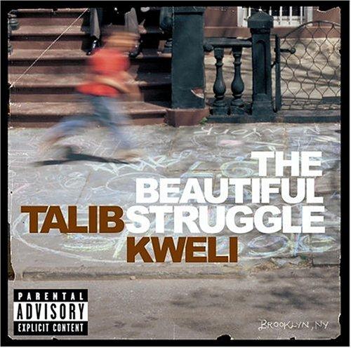 The Beautiful Struggle Talib Kweli