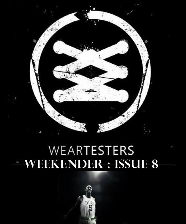 WearTesters Weekender Issue 8
