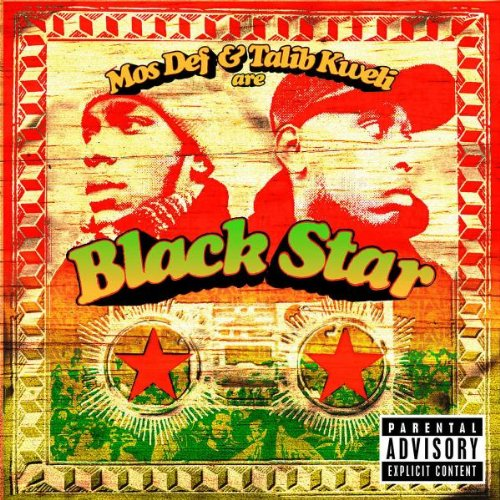 Blackstar - Talib and Mos Def