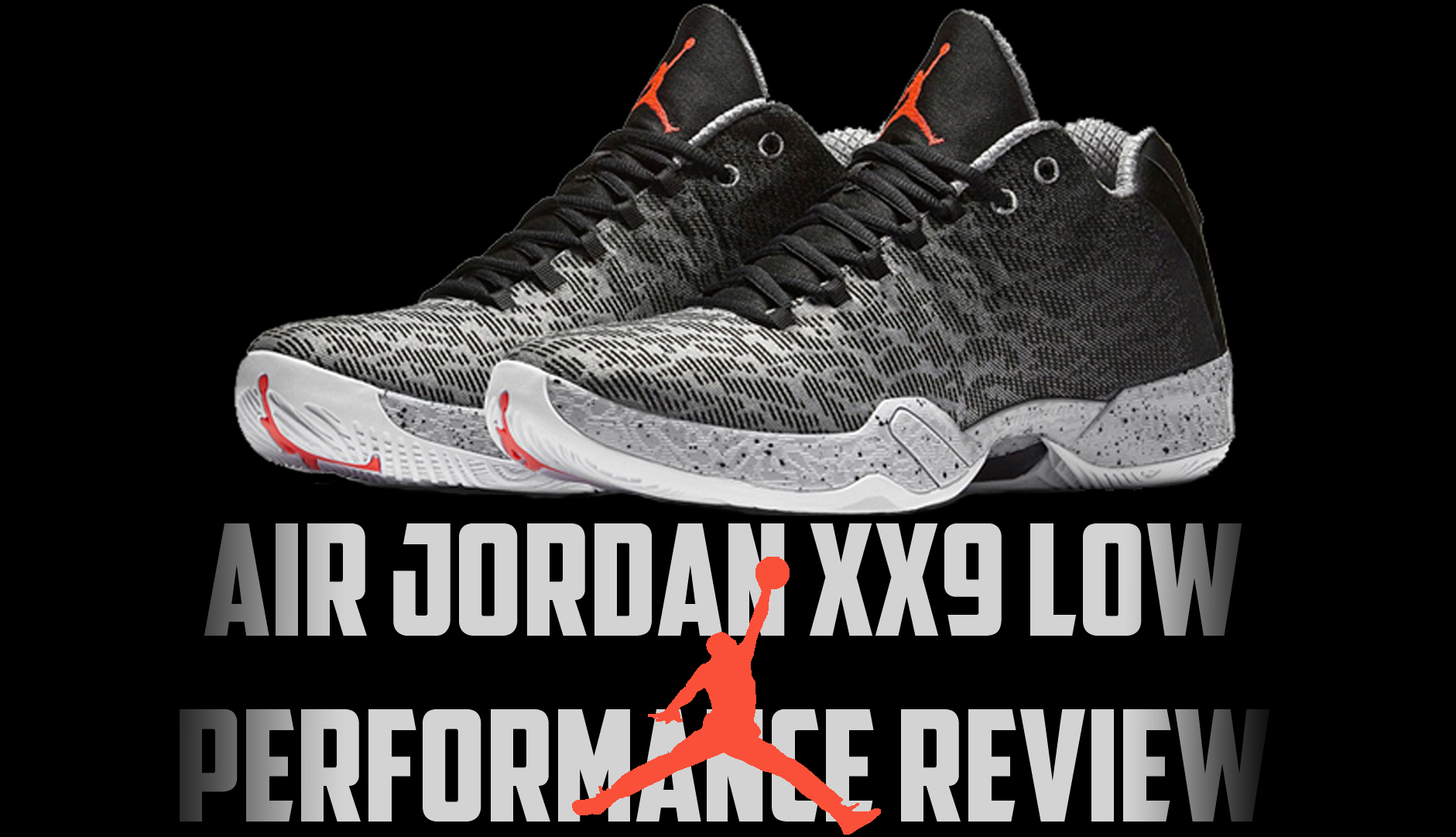 Air Jordan XX9 Low Performance Review Main