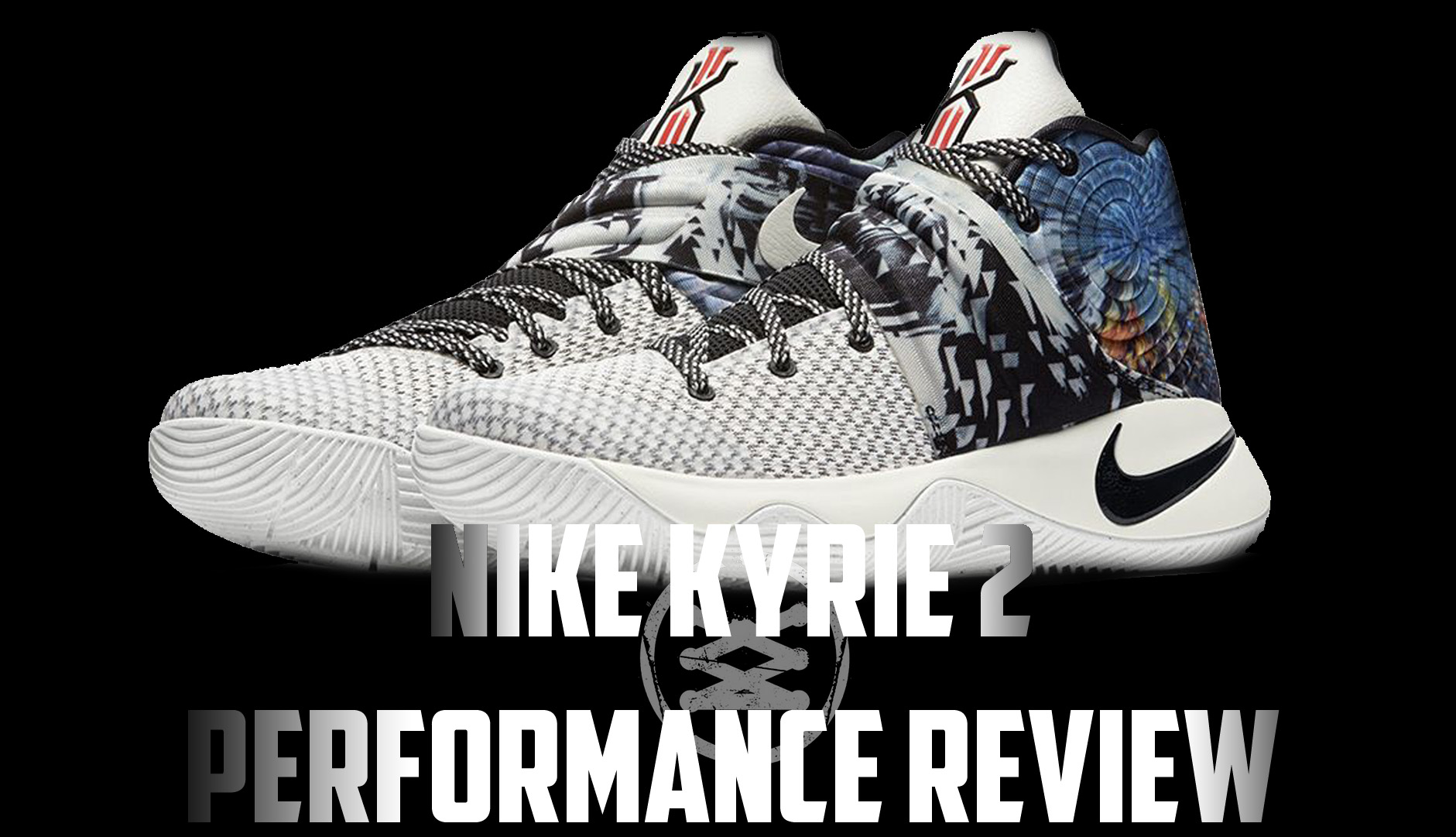 Nike Kyrie 2 Performance Review Main