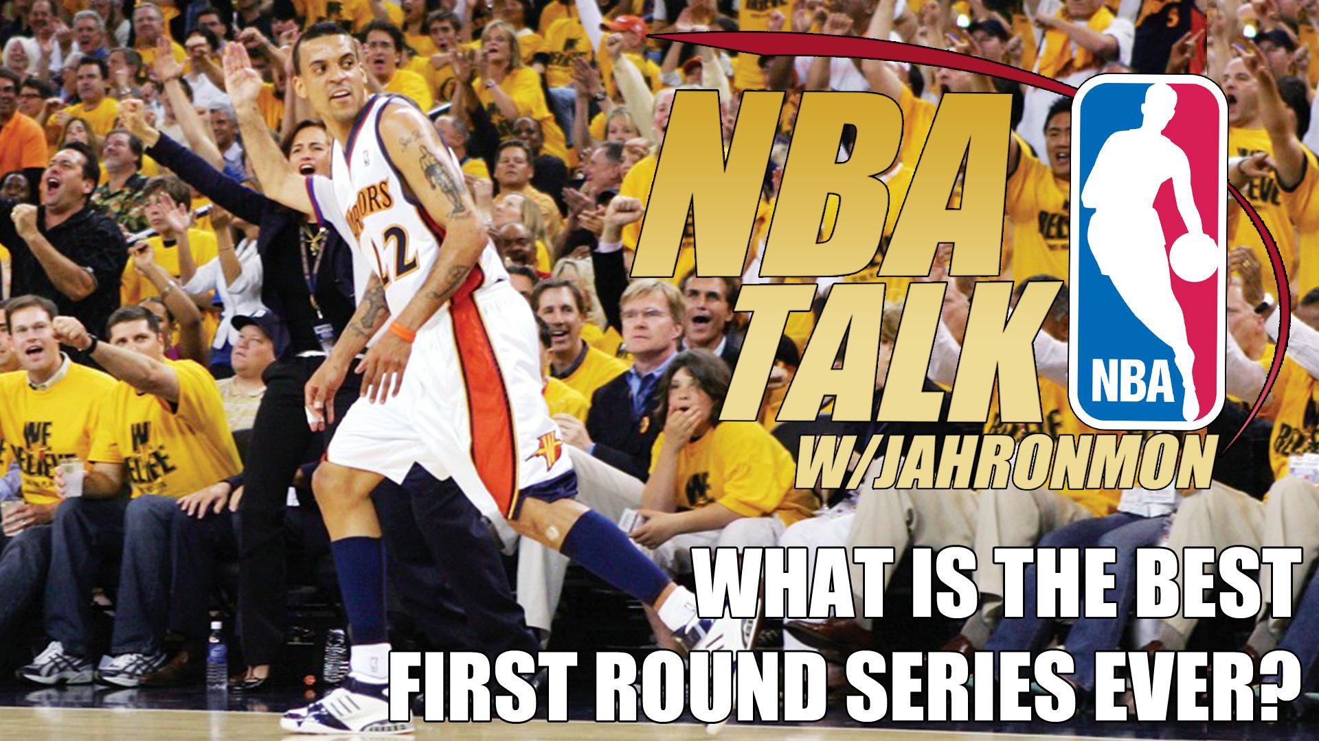 NBA Talk – Round 1