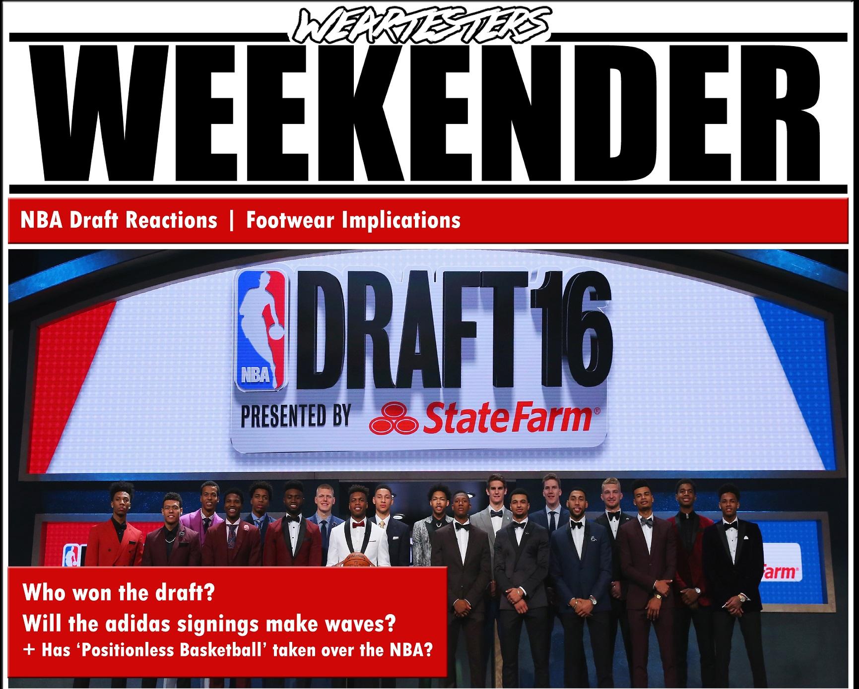 WearTesters Weekender NBA Draft Reactions