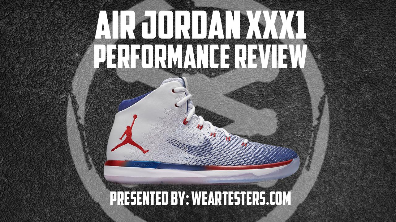 Air Jordan XXXI Performance Review Main