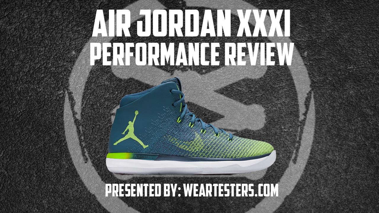 the-air-jordan-xxxi-performance-review-nyjumpman23-thumbnail