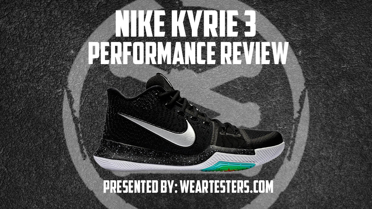 Nike Kyrie 3 Performance Review Thumbnail
