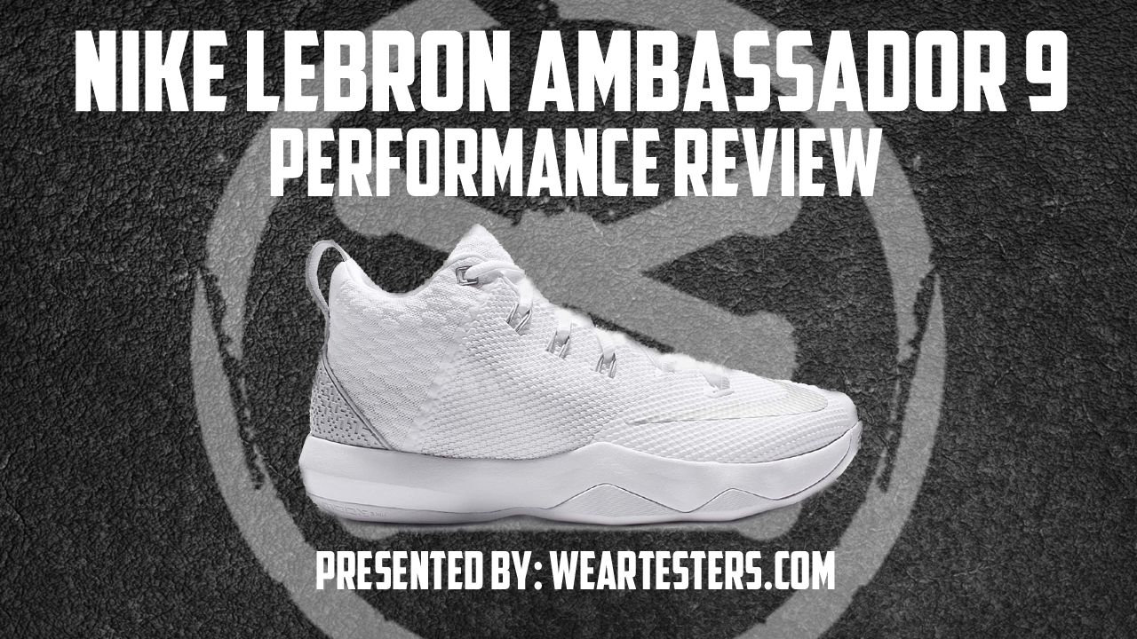 Nike Zoom LeBron Ambassador 9 Performance Review Thumbnail