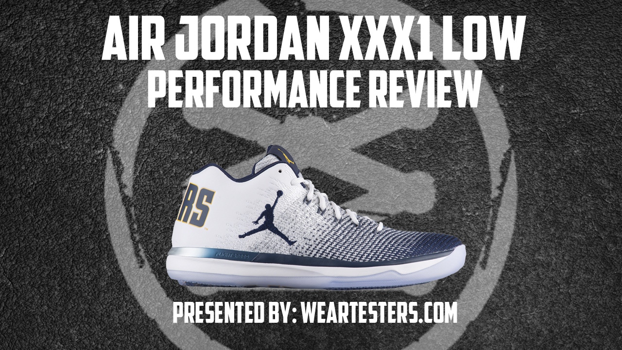 Air Jordan XXXI Low Performance Review Main