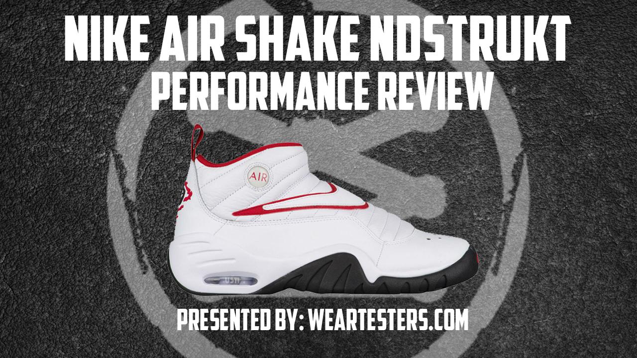 Nike-Air-Shake-Ndstrukt-Performance-Review-Thumbnail