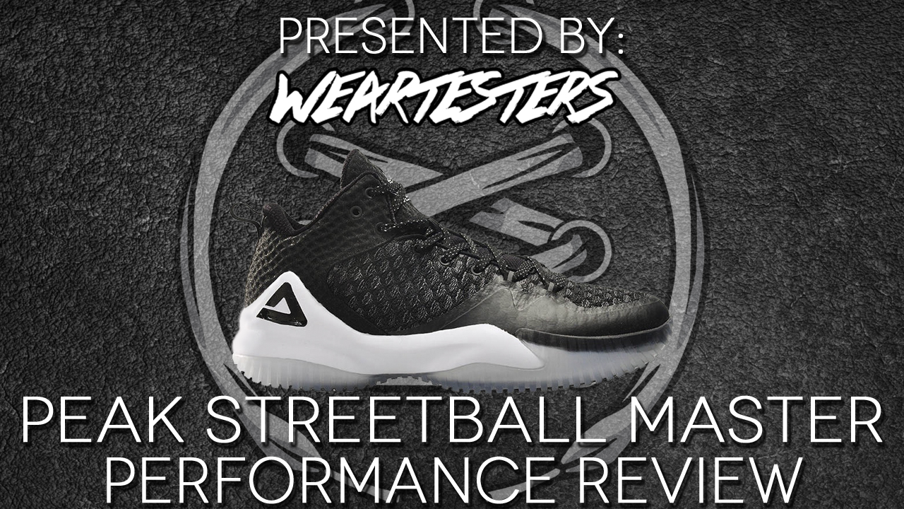 PEAK streetball master performance review featured image