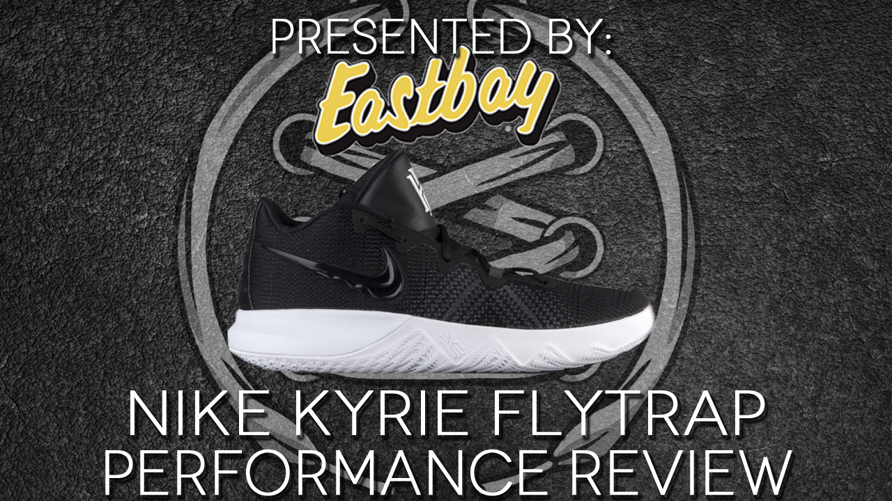 Nike-Kyrie-Flytrap-Performance-Review