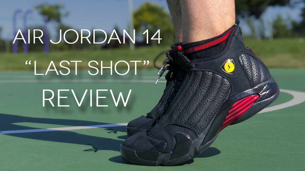 Air Jordan 14 Last Shot 2018 Review