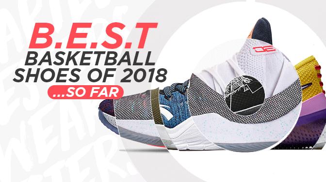 Best-Basketball-Shoes-2018-So-Far