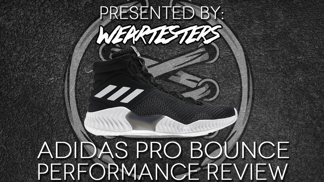 adidas pro bounce performance review weartesters