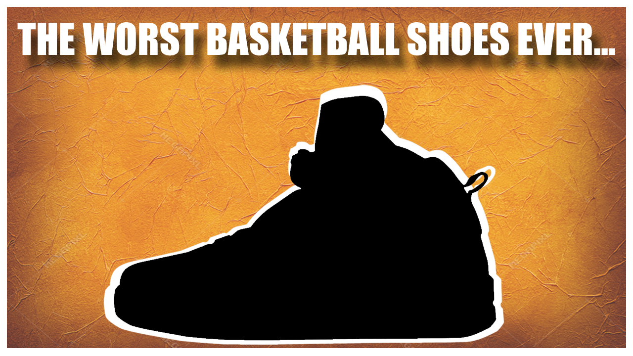 The-Worst-Basketball-Shoes-Ever