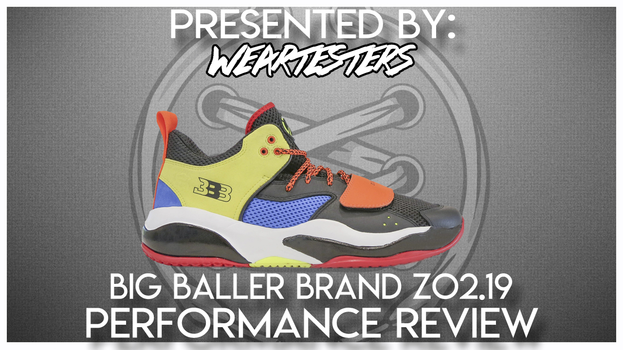 Big-Baller-Brand-Zo-2-19-Performance-Review