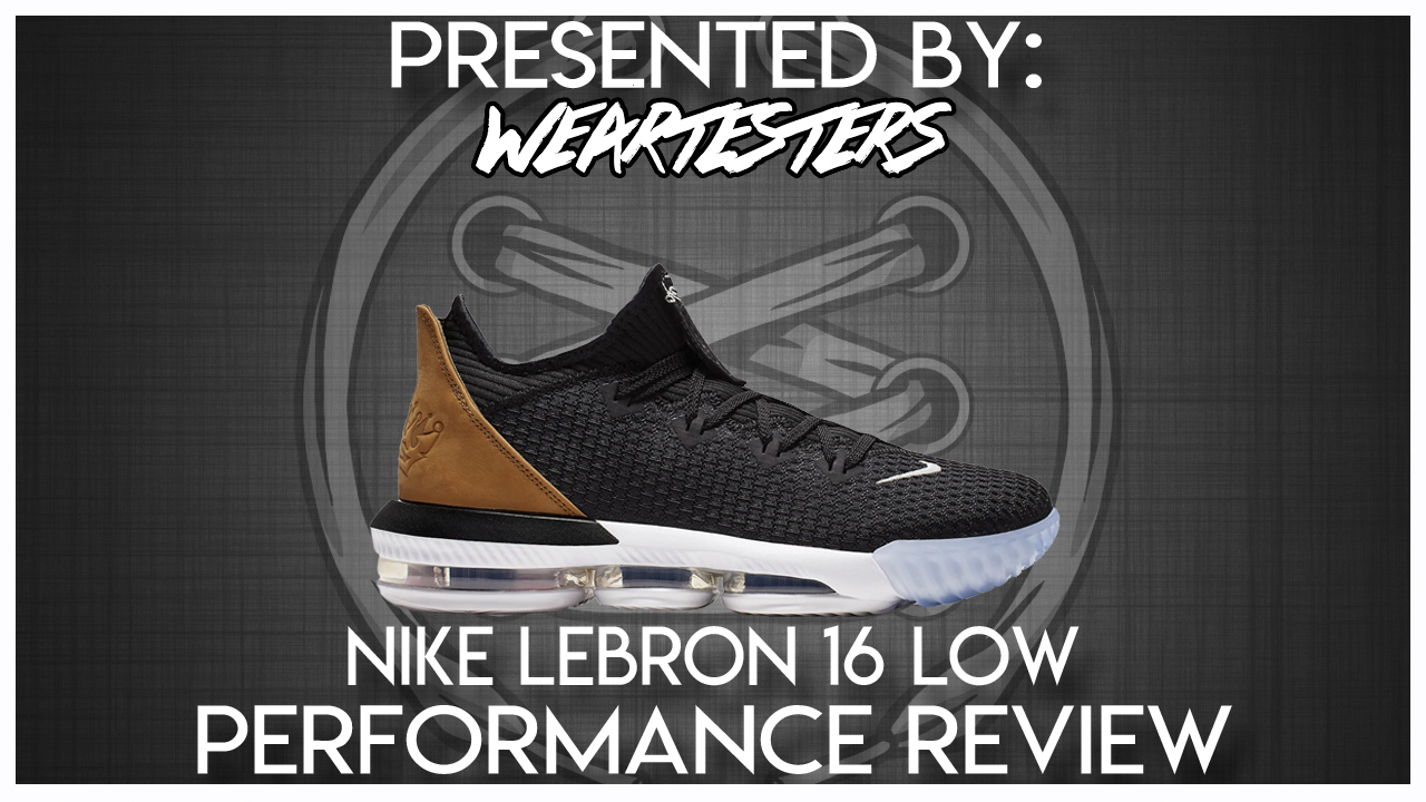 Nike-LeBron-16-Low-Performance-Review