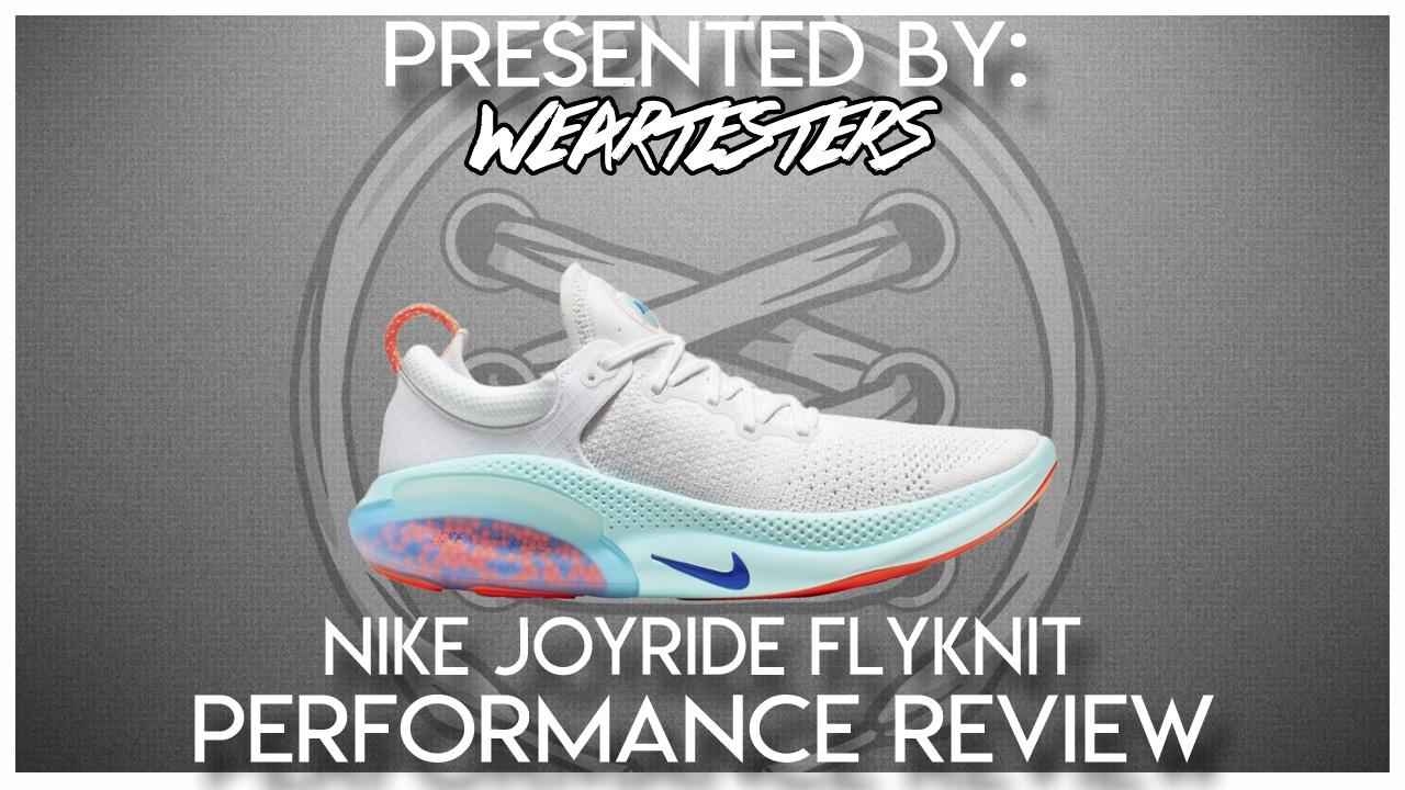 Nike Joyride Flyknit Performance Review WearTesters
