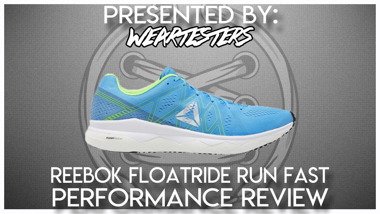 Reebok Floatride Run Fast Performance Review