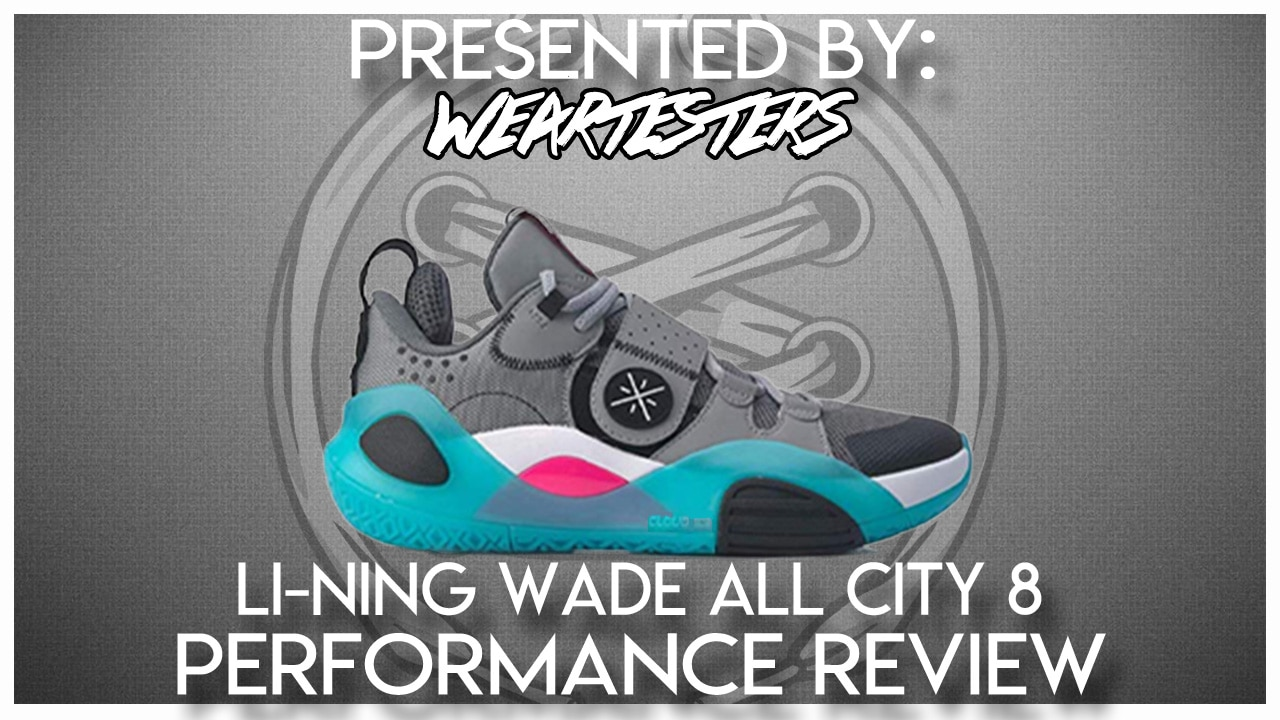 Li Ning Wade All City 8 Performance Review Weartesters