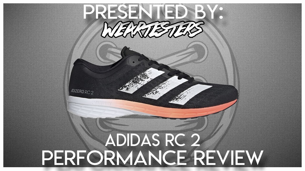 Adidas RC 2 Review - WearTesters