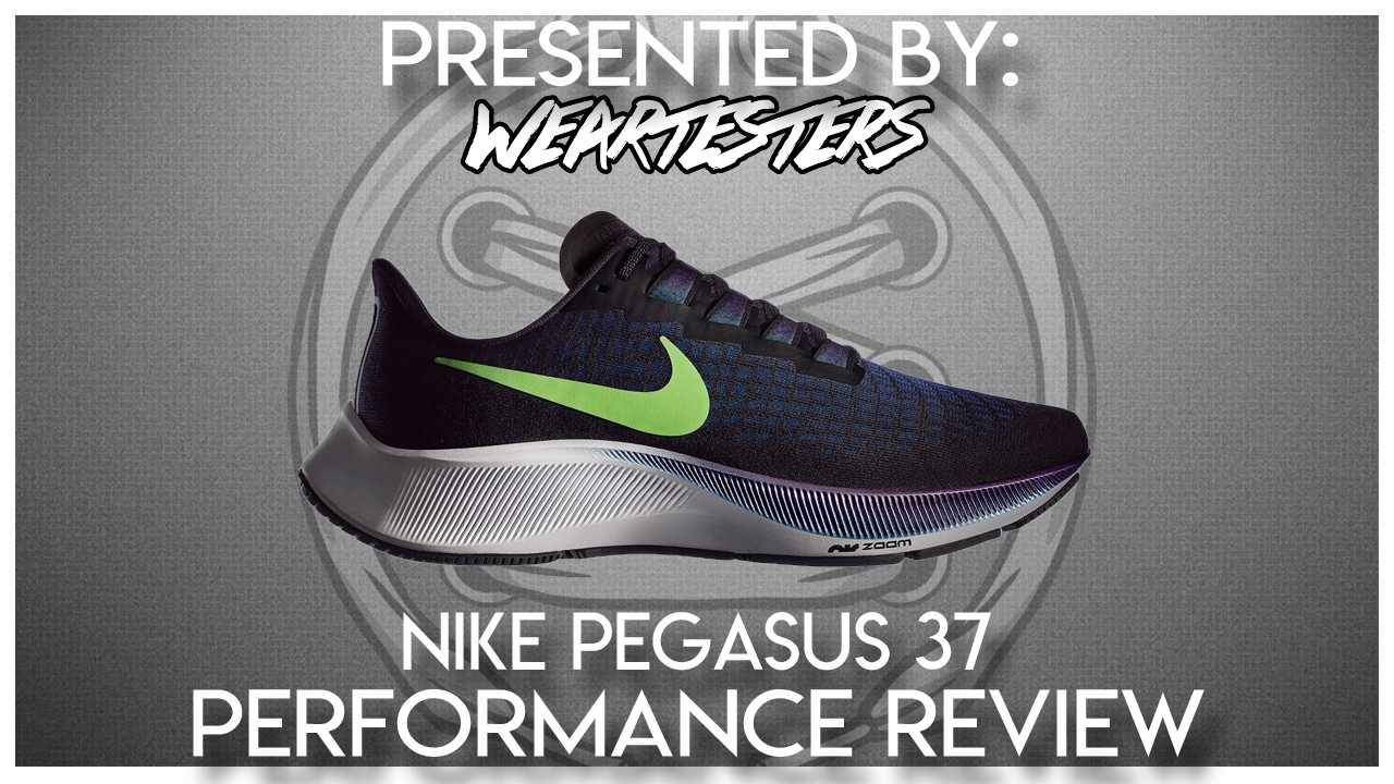 Nike Pegasus 37 Performance Review - WearTesters