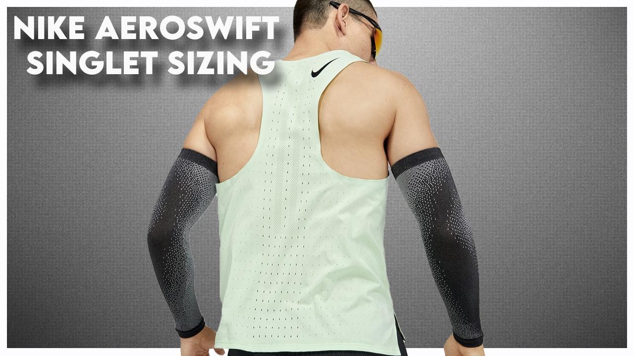 Nike AeroSwift Singlet Sizing